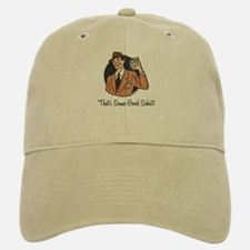 Good Schist Baseball Baseball Cap