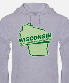 wisconsin - smell our dairy air Hoodie