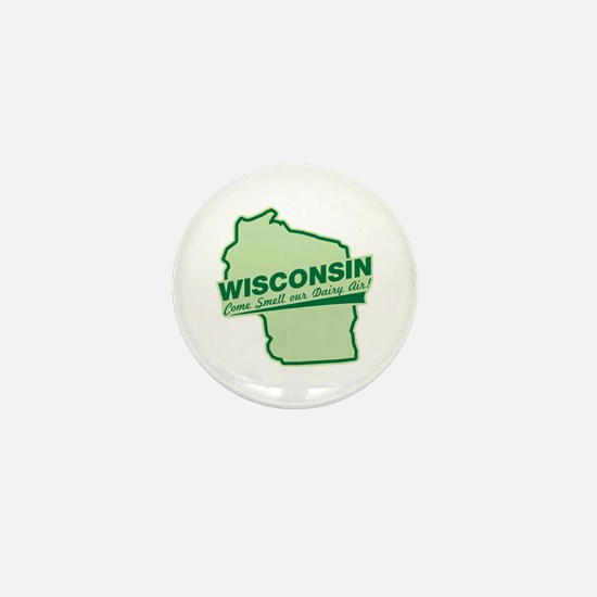wisconsin - smell our dairy air Mini Button