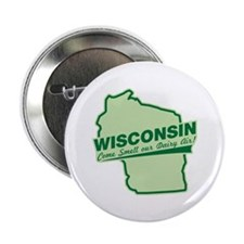 "wisconsin - smell our dairy air 2.25"" Button"
