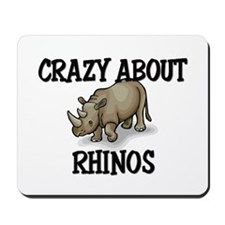 Crazy About Rhinos Mousepad