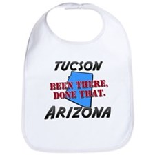 tucson arizona - been there, done that Bib