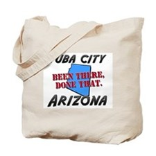 tuba city arizona - been there, done that Tote Bag