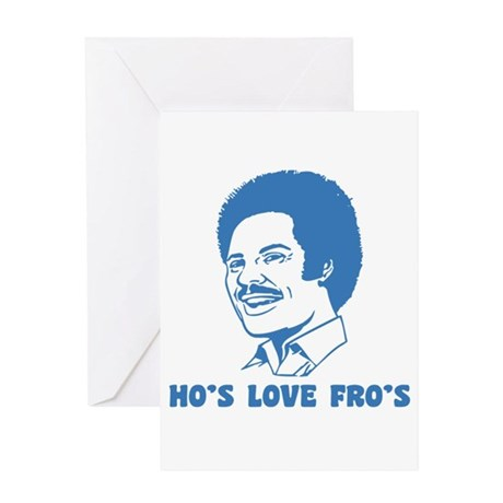 hos love fros funny tshirt Greeting Card
