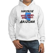 surprise arizona - been there, done that Hoodie