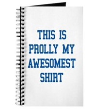 this is prolly my awesomest shirt Journal