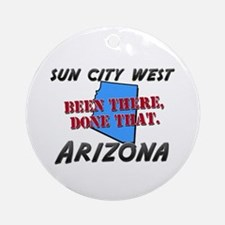 sun city west arizona - been there, done that Orna