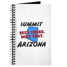 summit arizona - been there, done that Journal