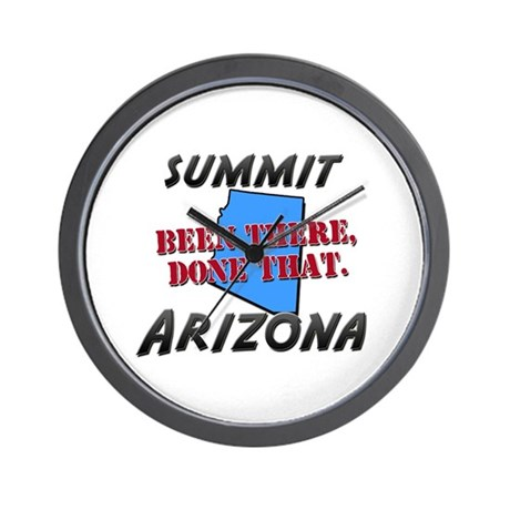 summit arizona - been there, done that Wall Clock