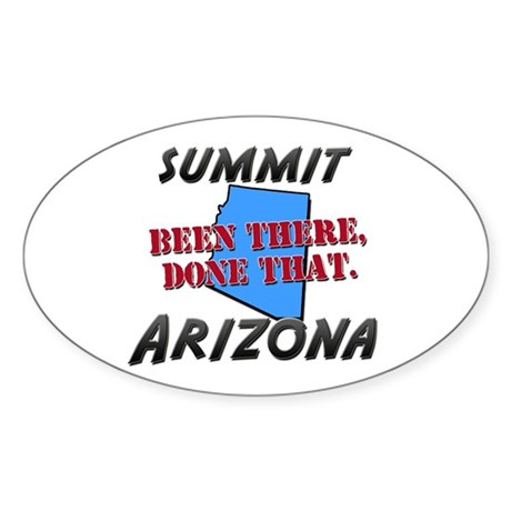 summit arizona - been there, done that Sticker (Ov