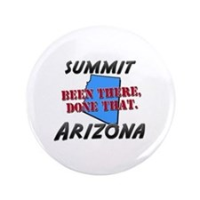 """summit arizona - been there, done that 3.5"""" Button"""