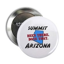 "summit arizona - been there, done that 2.25"" Butto"