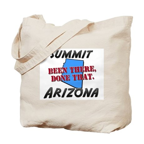 summit arizona - been there, done that Tote Bag