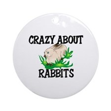 Crazy About Rabbits Ornament (Round)