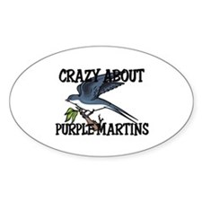 Crazy About Purple Martins Oval Decal