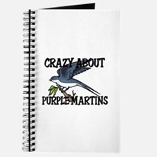 Crazy About Purple Martins Journal