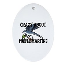 Crazy About Purple Martins Oval Ornament