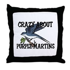 Crazy About Purple Martins Throw Pillow