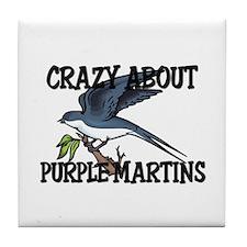 Crazy About Purple Martins Tile Coaster