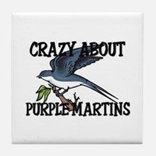 Crazy About Purple Martins Tile Coaster