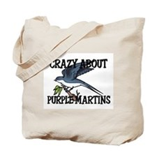 Crazy About Purple Martins Tote Bag