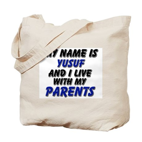 my name is yusuf and I live with my parents Tote B