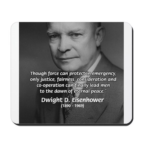 Peace and Justice Eisenhower Mousepad