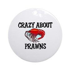 Crazy About Prawns Ornament (Round)