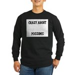 Crazy About Possums Long Sleeve Dark T-Shirt