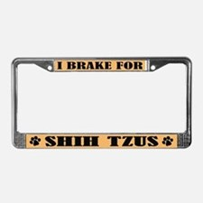 I Brake For Shih Tzus License Plate Frame