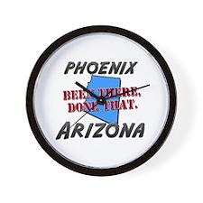 phoenix arizona - been there, done that Wall Clock