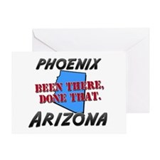 phoenix arizona - been there, done that Greeting C