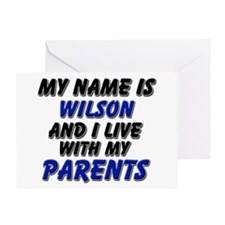 my name is wilson and I live with my parents Greet