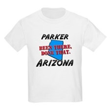parker arizona - been there, done that T-Shirt