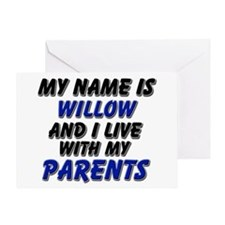 my name is willow and I live with my parents Greet