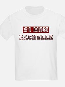 Rachelle #1 Mom T-Shirt