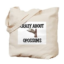 Crazy About Opossums Tote Bag