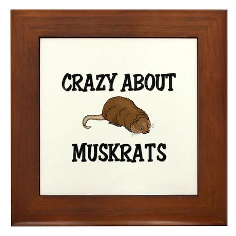 Crazy About Muskrats Framed Tile