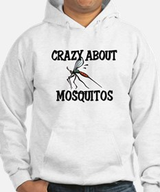 Crazy About Mosquitos Hoodie