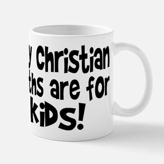 Silly Christians Mug
