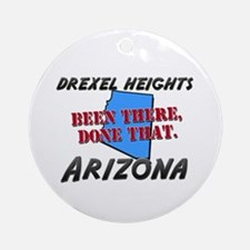 drexel heights arizona - been there, done that Orn