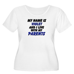 my name is violet and I live with my parents Women