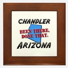chandler arizona - been there, done that Framed Ti