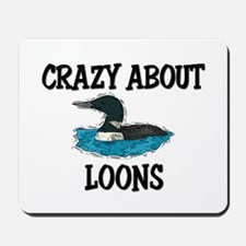 Crazy About Loons Mousepad