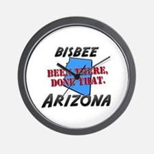 bisbee arizona - been there, done that Wall Clock