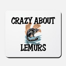 Crazy About Lemurs Mousepad