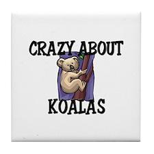 Crazy About Koalas Tile Coaster