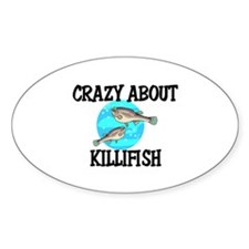 Crazy About Killifish Oval Decal