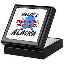 valdez alaska - been there, done that Keepsake Box