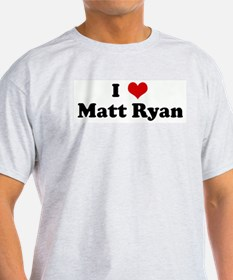 I Love Matt Ryan T-Shirt